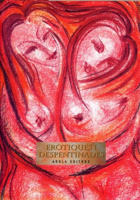 2008. Eròtiques i despentinades